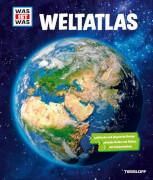 Tessloff WAS IST WAS Weltatlas