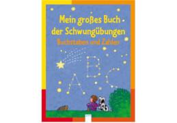 ARENA 41562 Seeberg, Mein großes Buch der Schwungübungen - Buchstaben und Zahlen