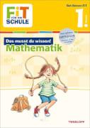 Tessloff FiT FÜR DIE SCHULE: Das musst du wissen! Mathematik 1. Klasse