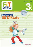 Tessloff FiT FÜR DIE SCHULE: Das kann ich! 88 Deutsch-Diktate 3. Klasse, Taschenbuch, 48 Seiten, ab 8 Jahren