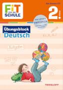Tessloff FiT FÜR DIE SCHULE: Übungsblock Deutsch 2. Klasse, Taschenbuch, 80 Seiten, ab 7 Jahren