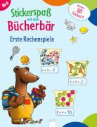 Arena - Stickerspaß mit dem Bücherbär. Erste Rechenspiele. Broschüre, 24 Seiten, ab 6-8 Jahren. Reimers, Silke.