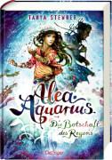 Alea Aquarius 5. Die Botschaft des Regens